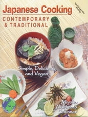 Japanese Cooking Contemporary and Traditional