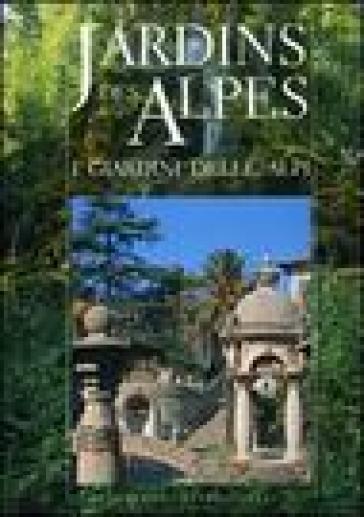 Jardins des Alpes-I giardini delle Alpi - D. Vassallo |