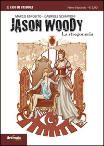 Jason Woody. La stregoneria - Marco Esposito | Kritjur.org