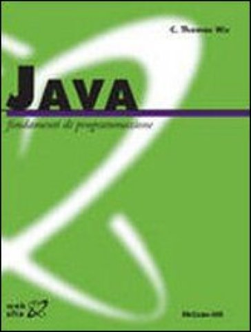 Java. Fondamenti di programmazione - Thomas C. Wu   Thecosgala.com