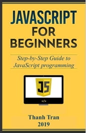 Javascript: Step-by-Step Guide to JavaScript