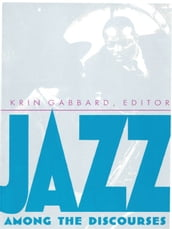 Jazz Among the Discourses