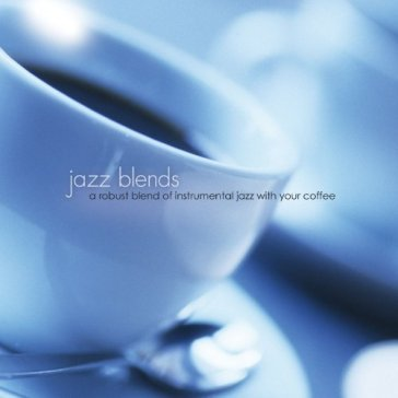 Jazz blends: robust..
