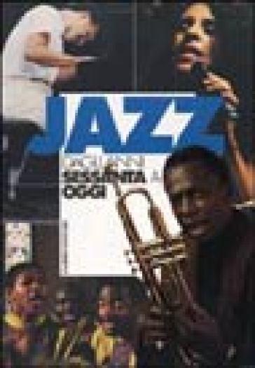 Jazz dagli anni Sessanta a oggi. 2.