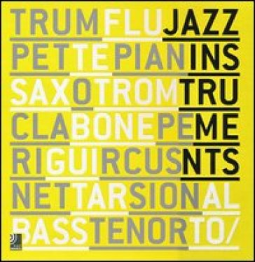 Jazz instruments. Ediz. inglese e tedesca. Con 8 CD Audio