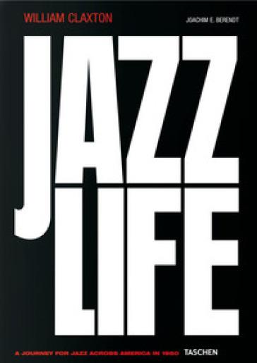 Jazzlife. Ediz. tedesca, inglese e francese - Joachim E. Berendt |