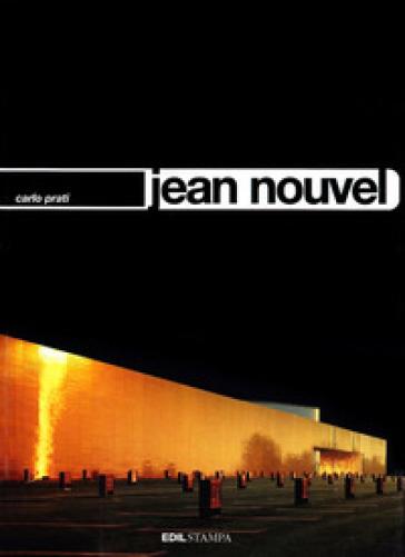 Jean Nouvel - Carlo Prati |