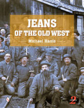 Jeans of the Old West