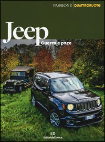 Jeep. Guerra e pace - E. Deleidi | Ericsfund.org