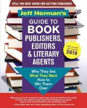 Jeff Herman s Guide to Book Publishers, Editors and Literary Agents 2019