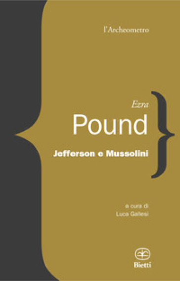 Jefferson e Mussolini - Ezra Pound | Rochesterscifianimecon.com