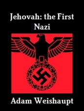 Jehovah: The First Nazi