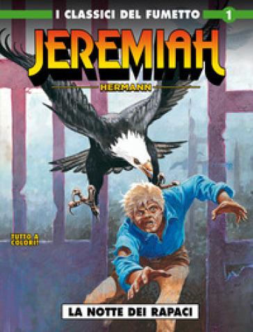 Jeremiah. 1: La notte dei rapaci - Hermann |