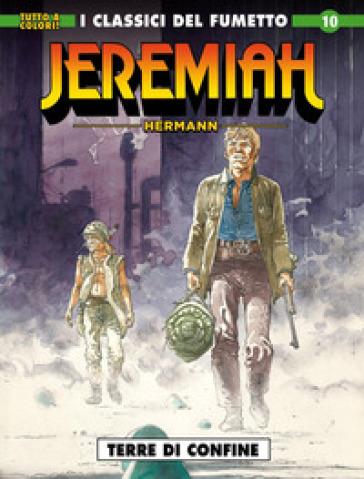 Jeremiah. 10: Terre di confine