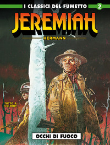 Jeremiah. 2: Occhi di fuoco - Hermann |