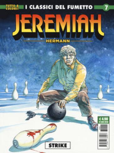 Jeremiah. 7: Strike  by Hermann