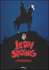 Jerry Spring. L integrale. 1.