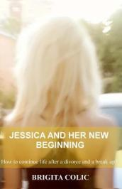 Jessica and Her New Beginning