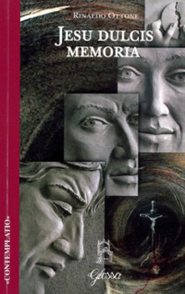 Jesu dulcis memoria - Rinaldo Ottone | Rochesterscifianimecon.com