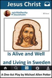 Jesus Christ is Alive and Well and Living in Sweden