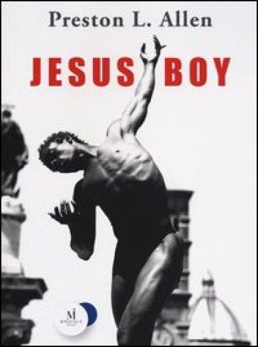 Jesus boy - Preston L. Allen  