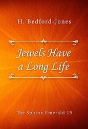 Jewels Have a Long Life