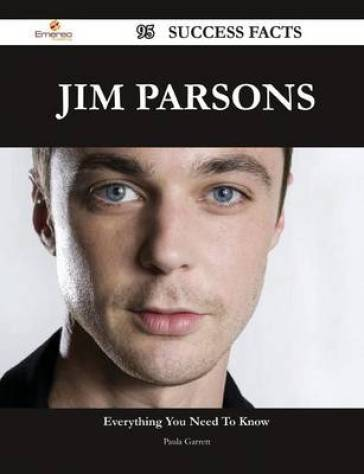 Jim Parsons 95 Success Facts - Everything You Need to Know about Jim Parsons