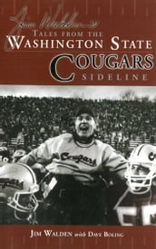 Jim Walden s Tales From The Washington State Cougars Sideline: