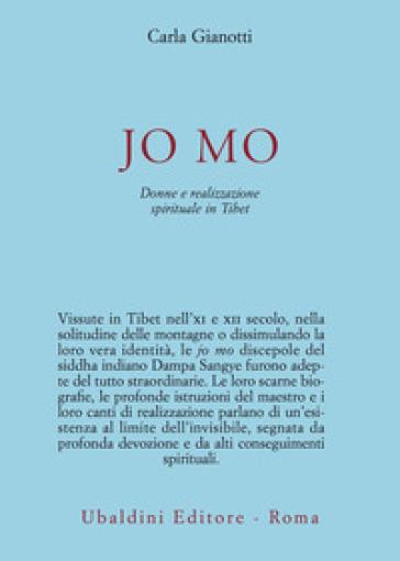 Jo Mo. Donne e realizzazione spirituale in Tibet - Carla Gianotti   Thecosgala.com
