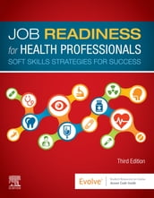 Job Readiness for Health Professionals - E-Book