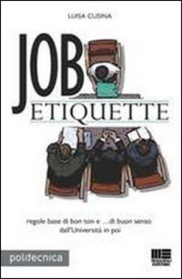 Job etiquette - Luisa Cusina |