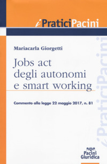 Jobs act degli autonomi e smart working - Mariacarla Giorgetti  