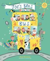 Joe s Bros and the Bus That Goes