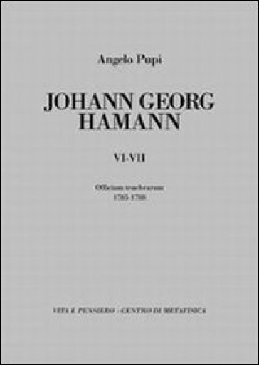 Johann Georg Hamann vol. 6-7: Officium tenebrarum 1785-1788