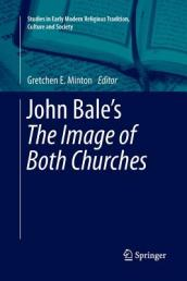 John Bale s  the Image of Both Churches