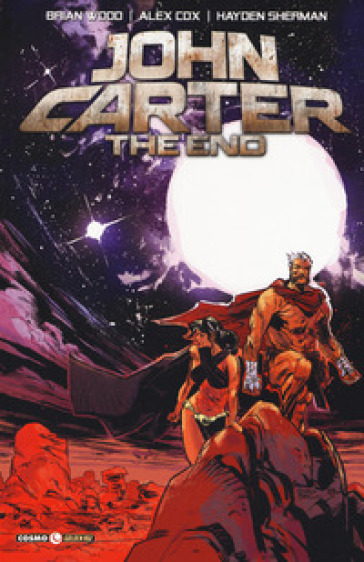 John Carter. The end - Brian Wood |