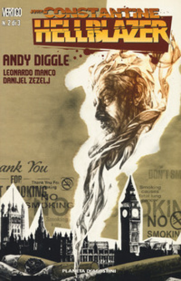 John Constantine. Hellblazer. 2. - Andy Diggle  