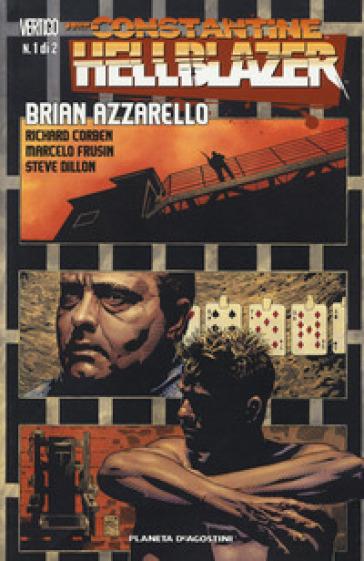 John Constantine. Hellblazer. 1. - Brian Azzarello | Jonathanterrington.com
