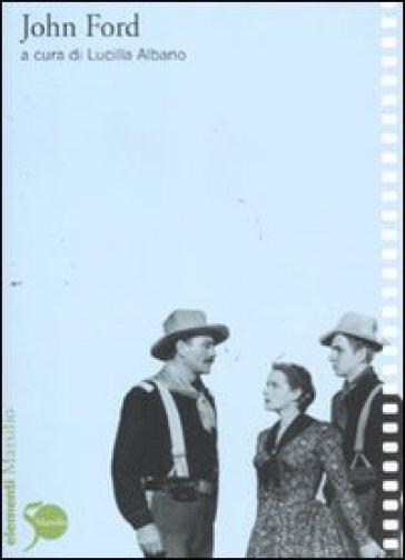 John Ford - Lucilla Albano |