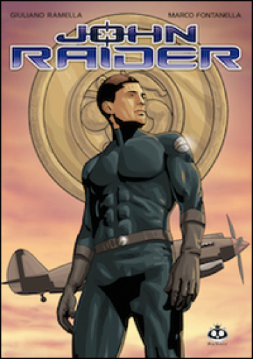 John Raider. 1. - Giuliano Ramella  