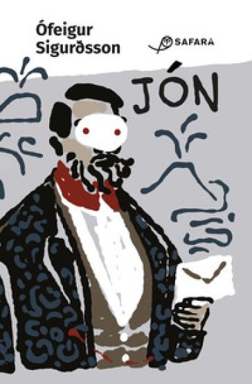 Jon - Ofeigur Sigurdsson |
