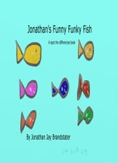 Jonathan s Funny Funky Fish: A Spot the Differences Book