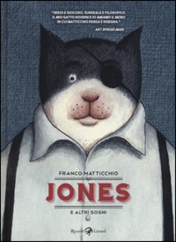 Jones e altri sogni - Franco Matticchio | Thecosgala.com