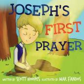 Joseph s First Prayer