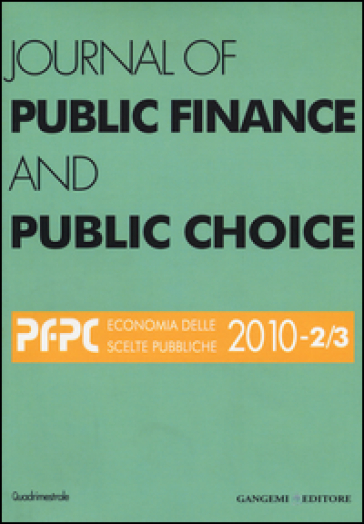 Journal of public finance and public choice (2010) vol. 2-3