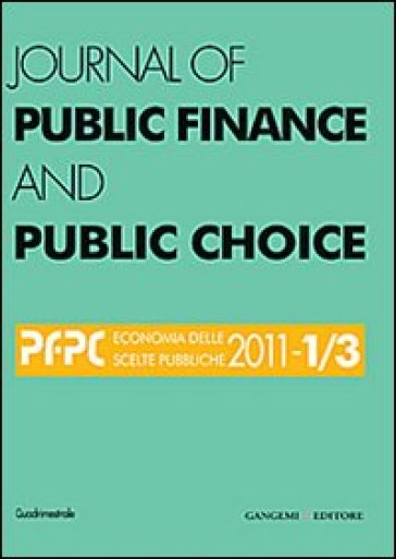 Journal of public finance and public choice (2011) vol. 1-3