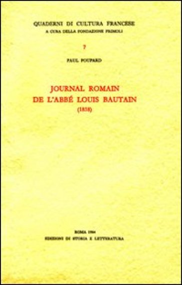 Journal romain de l'abbé Louis Bautain (1838) - Paul Poupard |