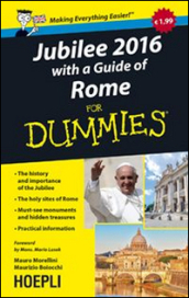 Jubilee 2016. With a guide of Rome For Dummies