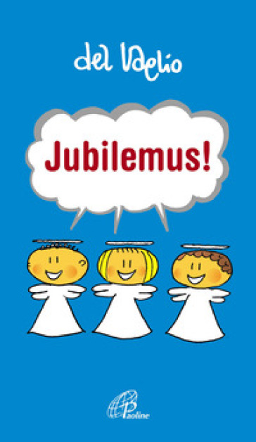 Jubilemus! - Paolo Del Vaglio | Kritjur.org