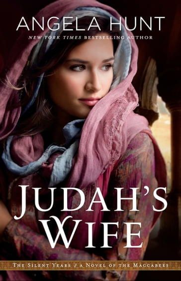 Judah's Wife (The Silent Years Book #2)